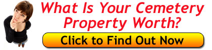 How much is your cemetery property worth?